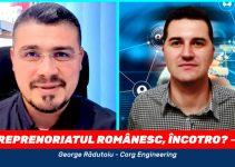 2019-12-06–antreprenoriatul-romanesc-incotro-george-radutoiu-corg-engineering-horatiu-manea-WEB