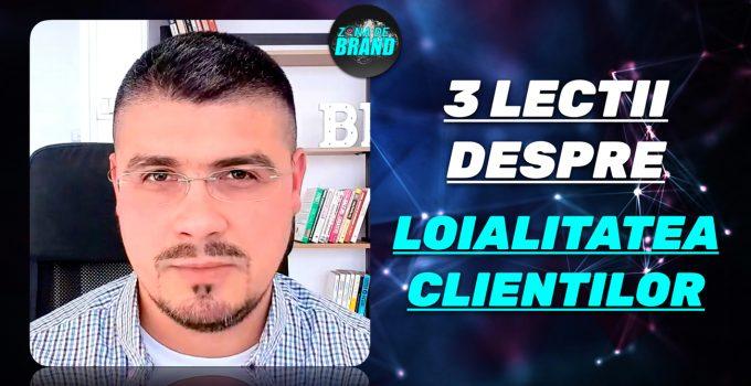 ZONA-DE-BRAND-HORATIU-MANEA-Trei-lecții-despre-Loialitatea-clienților-pe-care-le-am-învățat-și-aplicat-lucrând-ca-brand-manager-în-afacerile-clienților-mei-WEB